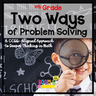 Two Ways of Problem Solving 4th Grade -- Common Core Aligned