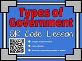 Types of Government QR Code Lesson