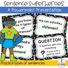 Types of Sentences ~ Be a Superhero!
