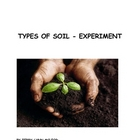 Types of Soils - Notes and Experiment