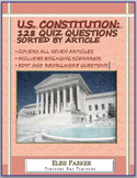 U.S. Constitution Quiz Questions --128 Questions separated