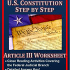 U.S. Constitution Step by Step -- Article III Guided Worksheet