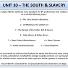 US History - The South & Slavery - Unit