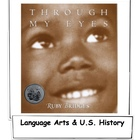U.S. History - Through My Eyes - by Ruby Bridges - LP Grad