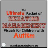Ultimate Packet of Behavior Management Visuals for Childre