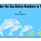 Under The Sea Before Numbers to 120