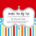 Under the Big Top (Circus Themed Word Problems)