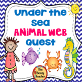 Under the Sea Animal Web Quest