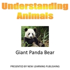Understanding Animals - Giant Panda