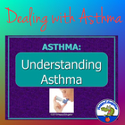 Understanding Asthma PowerPoint