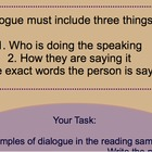 Understanding Dialogue in Reading and Writing