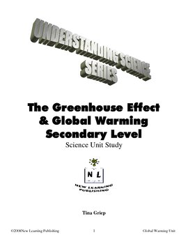 Understanding The Greenhouse Effect and Global Warming Sec