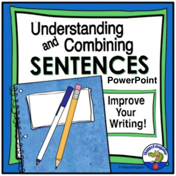 Sentences: Understanding and Combining Sentences PowerPoint