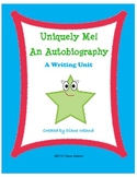 Uniquely Me:  An Autobiography Writing Unit