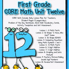 Unit 12 CORE Math Unit for First Grade