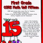 Unit 15 CORE Math Unit for First Grade