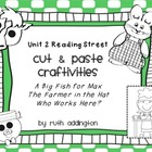 Unit 2 Reading Street Craftivities Pt 1: 2.1, 2.2, 2.3