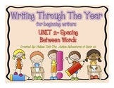 Unit 2- Writing Through The Year for Pre-Writers (Spacing