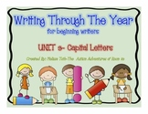 Unit 3- Writing Through the Year for Beginning Writers (Ca