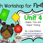Unit 4- First Grade Math CC  (shapes, time, and balancing 