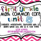 Unit 5- First Grade Math CC- Measurement and More