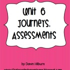 Unit 6 Journeys® Assessment