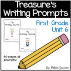 Unit 6 Writing Journal Prompts Macmillan/McGraw-Hill Treas