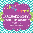Unit of Study - Archaeology