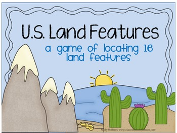 United States Land Features Game {Locating Specific Land F