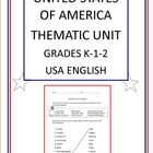 United States of America Thematic Unit - Grades K-1-2 - US