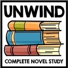Unwind: Complete Novel Study With Questions and Projects