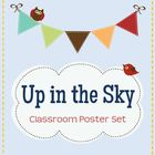 Up in the Sky Classroom Poster Set