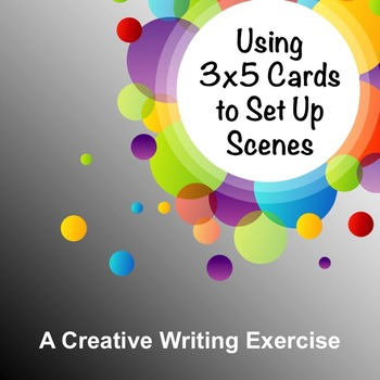 Using 3X5 Cards to Set Up Scenes