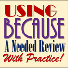 Using Because (Expository &amp; Narrative Writing STAAR &amp; Comm