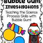 Using Bubble Gum to teach the Science Process Skills