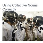 Using Collective Nouns Correctly
