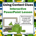 Using Context Clues Interactive Powerpoint Word Strategies
