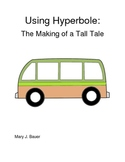 Using Hyperbole: The Making of a Tall Tale