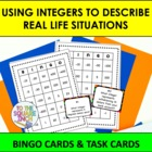 Using Integers to Describe Real Life Situations BINGO + Ta