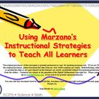 Using Marzano&#039;s Strategies to Teach All Learners