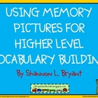 Using Memory Pictures for Higher Level Vocabulary Building