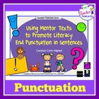 Using Mentor Texts to Promote Literacy: End Punctuation in