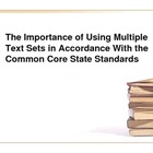 Using Multiple Text Sets in Secondary Classrooms
