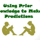 Using Prior Knowledge to Make Predictions Reading Strategy