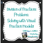 Using Visual Models to Solve Division of Fractions