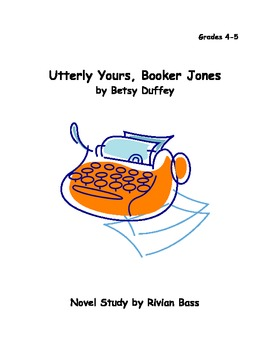 Utterly Yours, Booker Jones Novel Study