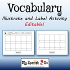 VOCABULARY IDEAS: Draw and label 20 vocabulary words.