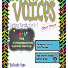 VOICES-Writing Targets for K-2-Neon Theme
