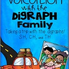 Vacation with the Digraphs! {Taking a trip with SH, TH, and CH}