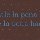 Vale la Pena Spanish quote Bookmark
